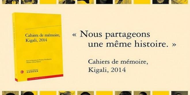 «Cahiers de mémoire», Kigali, 2014. © Classiques Garnier